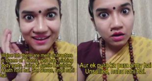 This Bengali Girl Giving A Quick Summary Of Game Of Thrones Is Too Damn Hilarious