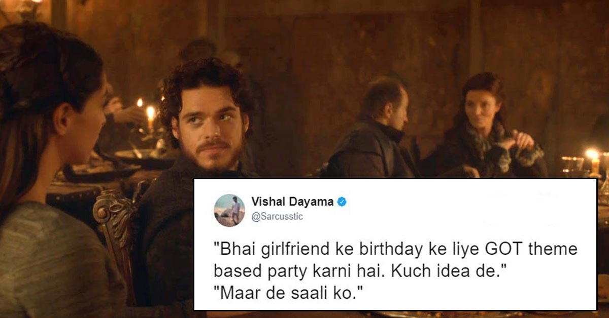 Hilarious Game Of Thrones Jokes Only Indians Will Understand