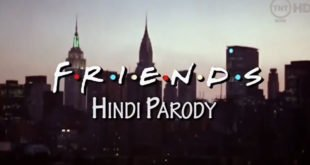 This Hindi Version Of FRIENDS Theme Song Is Going Viral